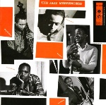 The Jazz Messengers- Art Blakey and his Jazz Messengers