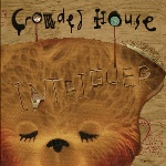 Intriguer- Crowded House