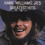 Greatest Hits- Hank Williams Jr. (180g)