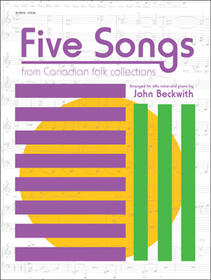 5 Songs from Canadian Folk Connections for Alto & Piano